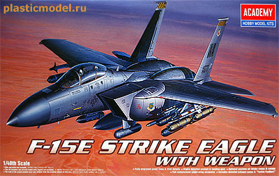 Academy 12264 1:48, F-15E Strike Eagle with weapon (Макдоннелл-Дуглас F-15E «Страйк Игл» Американский двухместный истребитель-бомбардировщик с вооружением)