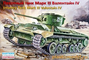 Eastern Express 35148 1:35, Infantry Tank Mark III Valentain IV (Марк III Валентайн IV Пехотный танк)
